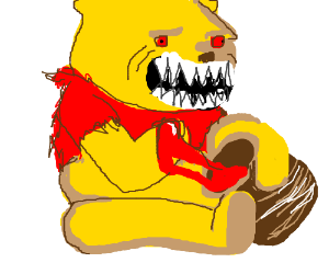 Winnie the Pooh is a cannibal