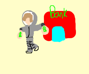 Astronaught robs bank