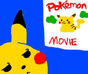 Pikachu is upset that there is a pokemon movie