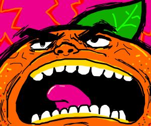 Unreasonably angry orange