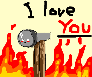a Hot hammer loves you