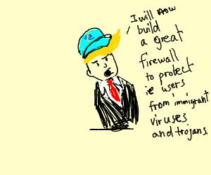 Donald Internet explorer Top Trump Hat!