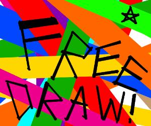 free draw... um, i hav no fukn idea