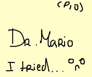 Dr Mario?...