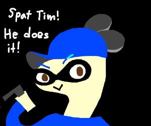 Splat Tim does it!