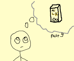 Having flashbacks with milk