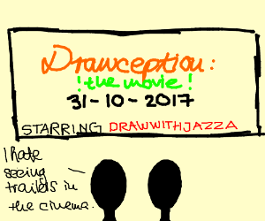 Drawception: The movie!!!