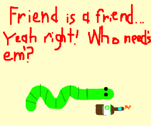 Worm is completely wasted