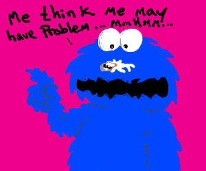 Cookie Monster sniffing glue gone wrong