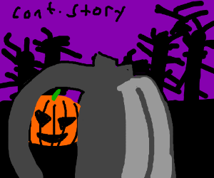 So I became the Headless Horseman (cont story)