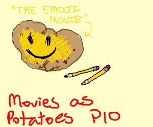 Movies as potatoes PIO