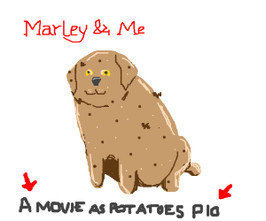 A movie, but it's all potatoes PIO