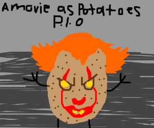 A Movie As Potatoes PIO