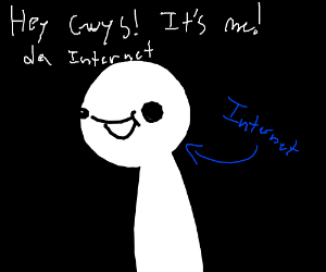 Literally the internet
