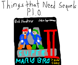 Things That Need Sequels PIO