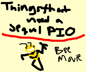 things that need a sequel pio