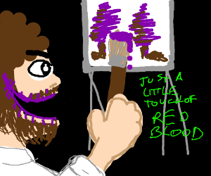 Creepy Bob Ross paints with blood
