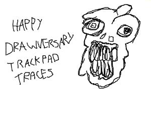 Happy Drawversary, Trackpad Traces!