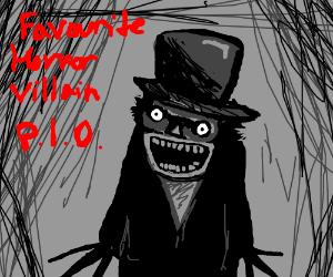 Favorite horror movie villain PIO
