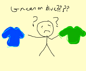Green or blue? I dont really know