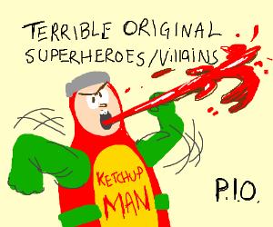 Terrible Original Superheroes/Villains PIO