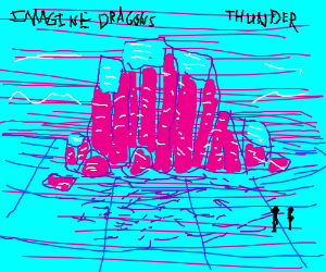 Thunder by imagine dragons ):3