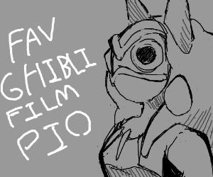 Favorite Studio Ghibli film (PIO please)