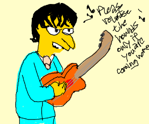 A mix of Mr.Burns and Billie Joe Armstrong PIO