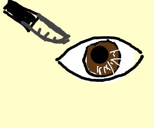 eye being stabbed