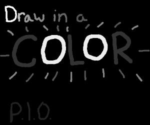 Draw in a Color PIO