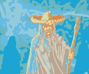 Gandalf with a Sombrero