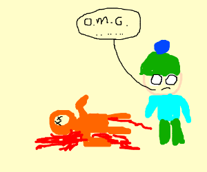 HE KILLED KENNY! YOU BASTARD!