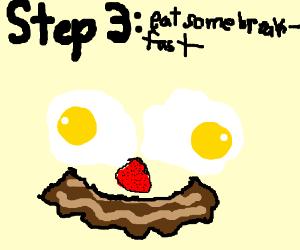Step 2: Wake up
