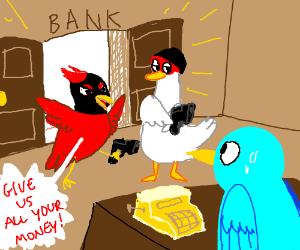 Berd robbery