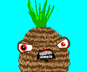 The pineapple is peeved.