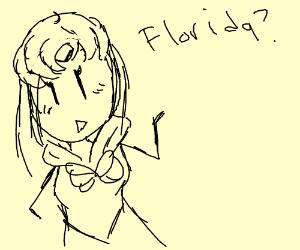 """Sailor Mars saying """"Florida"""""""