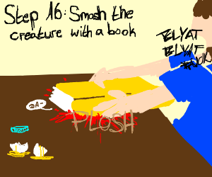 Step 15: raise the creature from the egg