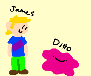 guy called James with a derp ditto