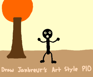 Draw Janbreur's Art Style (remember to P.I.O)