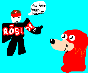 Apparently Roblox Banned Ugandan Knuckles Drawception