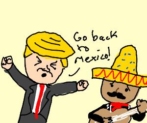 Trump Yells At A Mexican