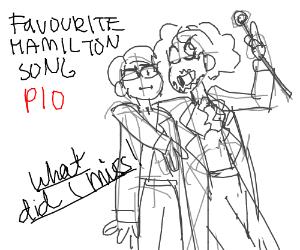 Favorite Hamilton Song PIO