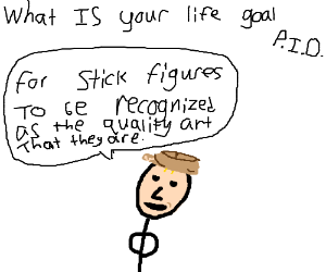 What is your life goal? (P.I.O)