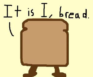 I, Bread