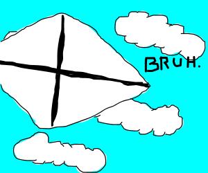 Furry high as kite on a cloud. Kite says bruh.