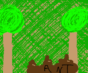 Trees and a giant ant made of poop