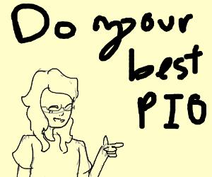 do your best P.I.O