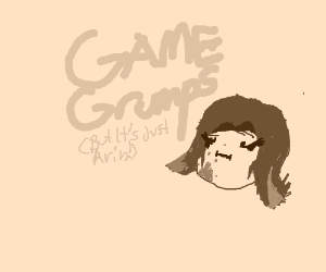 Hey I'm Grump...And I'm the Game Grump!