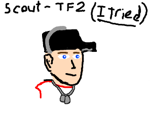 Scout from TF2 (MY FAVORITE GAMEEEEEEEEEEEEEE)