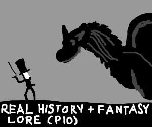Real History + Fantasy Lore PIO